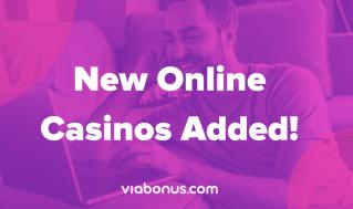 New Online Casinos | Viabonus.com