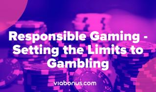 Responsible Gaming | Viabonus.com