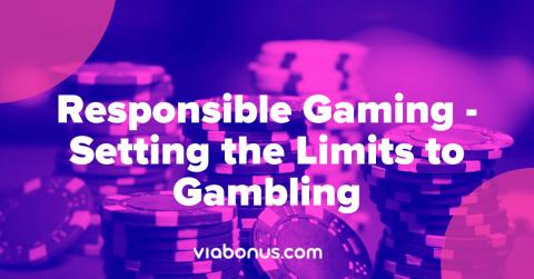 Responsible Gaming   Viabonus.com