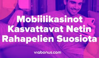 Mobiilikasinot kasvattavat suosiotaan | Viabonus.com